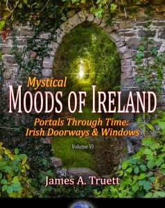 Mystical Moods of Ireland, Vol. VI: Portals Through Time - Irish Doorways & Windows Cover
